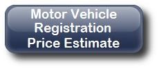 Motor Vehicle Registration Price Estimate